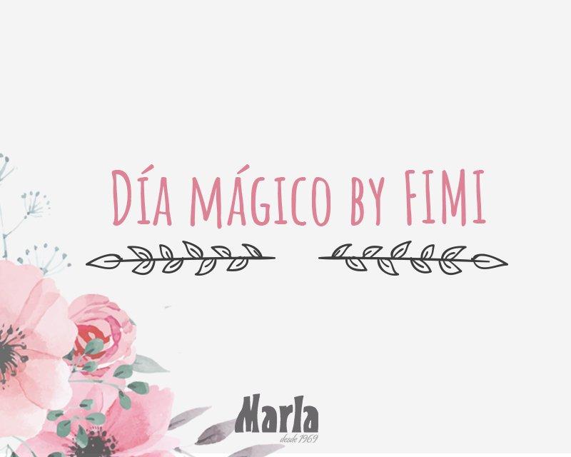 Día Mágico by FIMI, Marla te invita a asistir