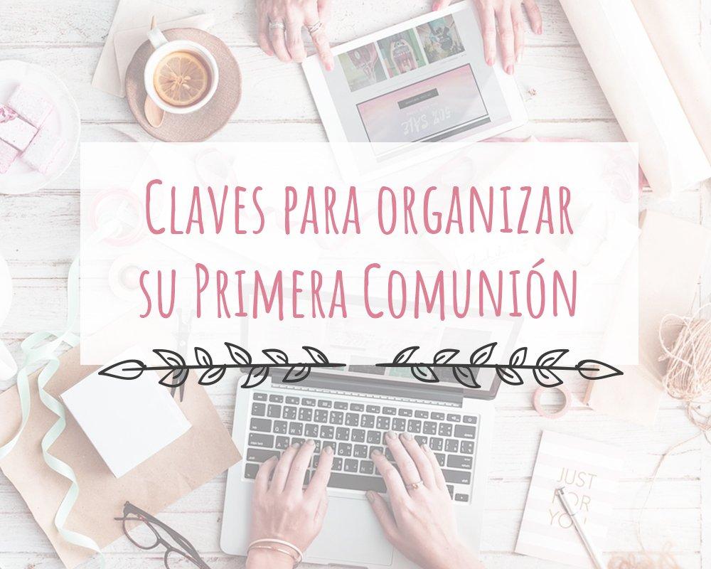 Claves para organizar su Primera Comunión